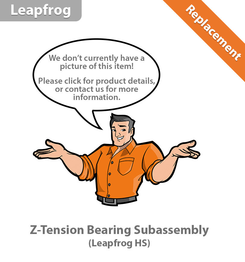 Leapfrog HS Z-Tension Bearing Subassembly