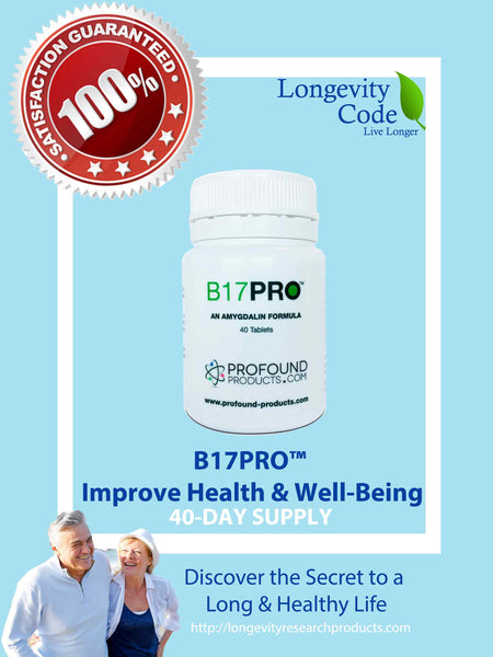 B17-PRO (AMYGDALIN FORMULA) - 40 Tablets - Longevity Code - Live Longer