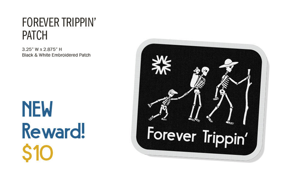 Walker Goods Forever Trippin Patch