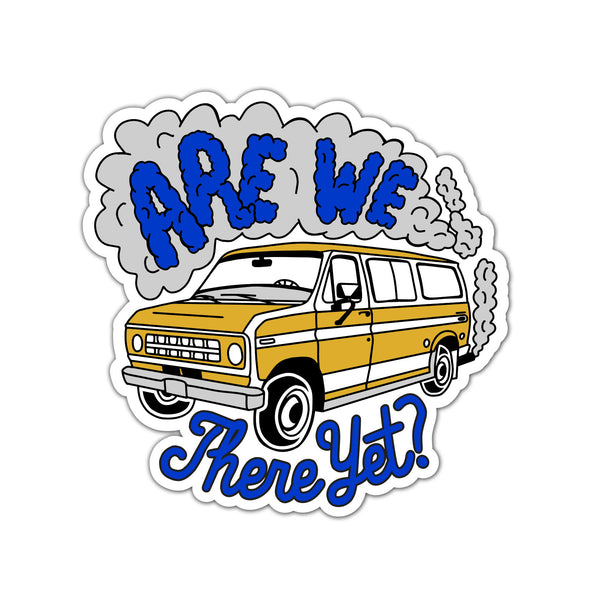 Are We There Yet? Sticker
