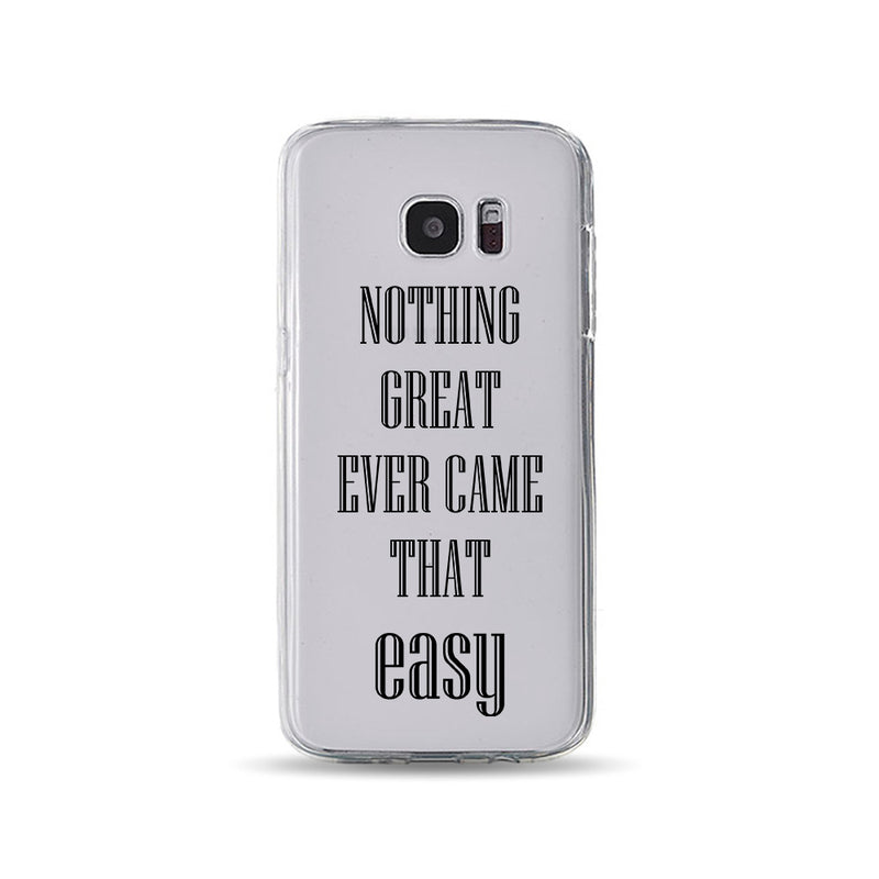 Nothing Great Ever Came That Easy - DesignoCase