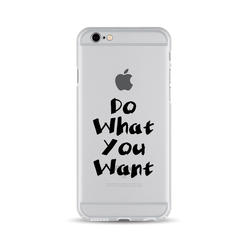 Do What You Want - DesignoCase