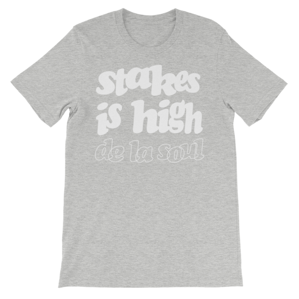 Stakes Is High T-Shirt - Grey