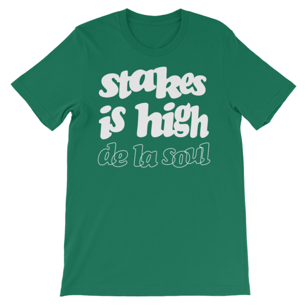Stakes Is High T-Shirt - Green