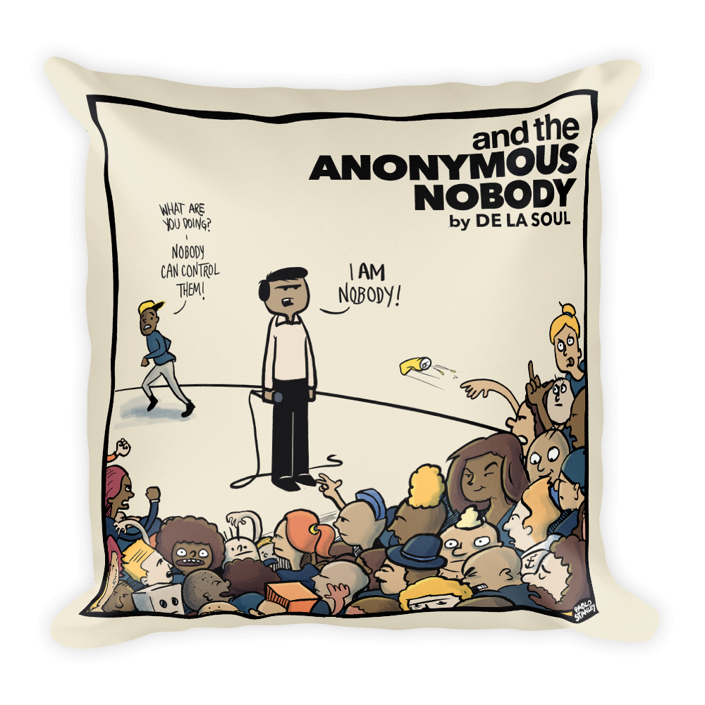 """And The Anonymous Nobody"" Lush Pillow"
