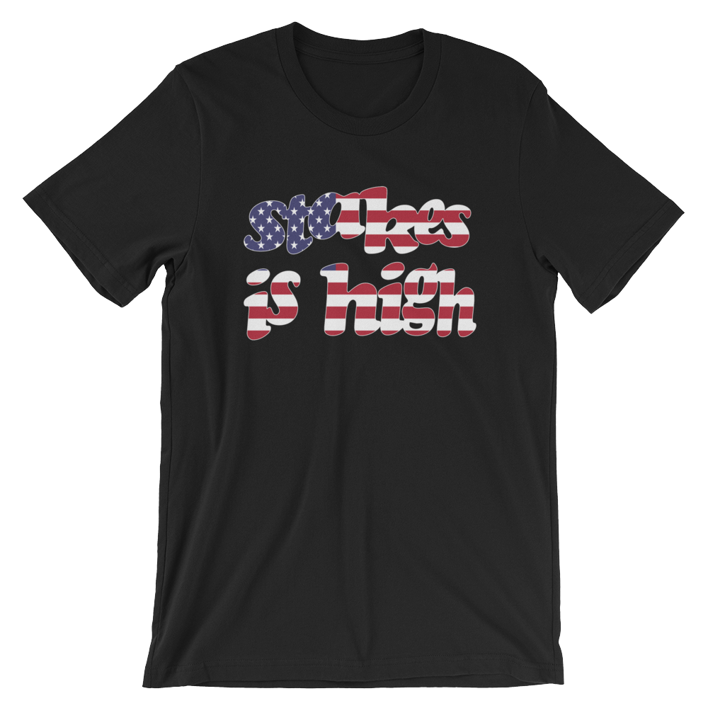 American Flag Stakes Is High T Shirt
