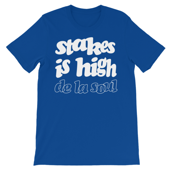 Stakes Is High T-Shirt - Blue