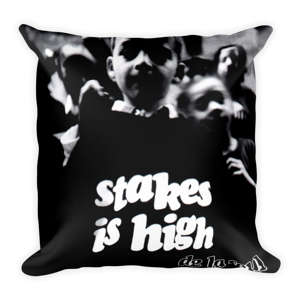 """Stakes Is High"" Lush Pillow"