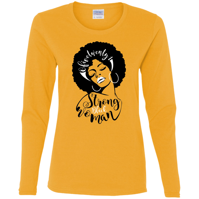 Strong Black Woman 2 Long Sleeve T-Shirt