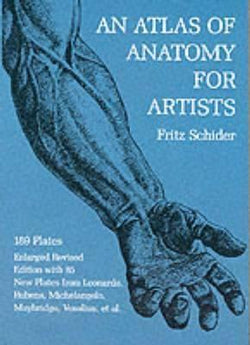 Atlas Of Anatomy For Artists (Dover Anatomy For Artists)