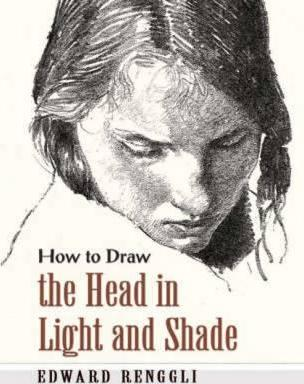 How To Draw The Head In Light And Shade (Dover Art Instruction)
