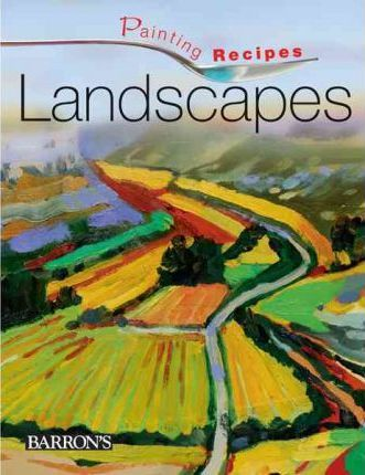 Painting Recipes:Landscapes