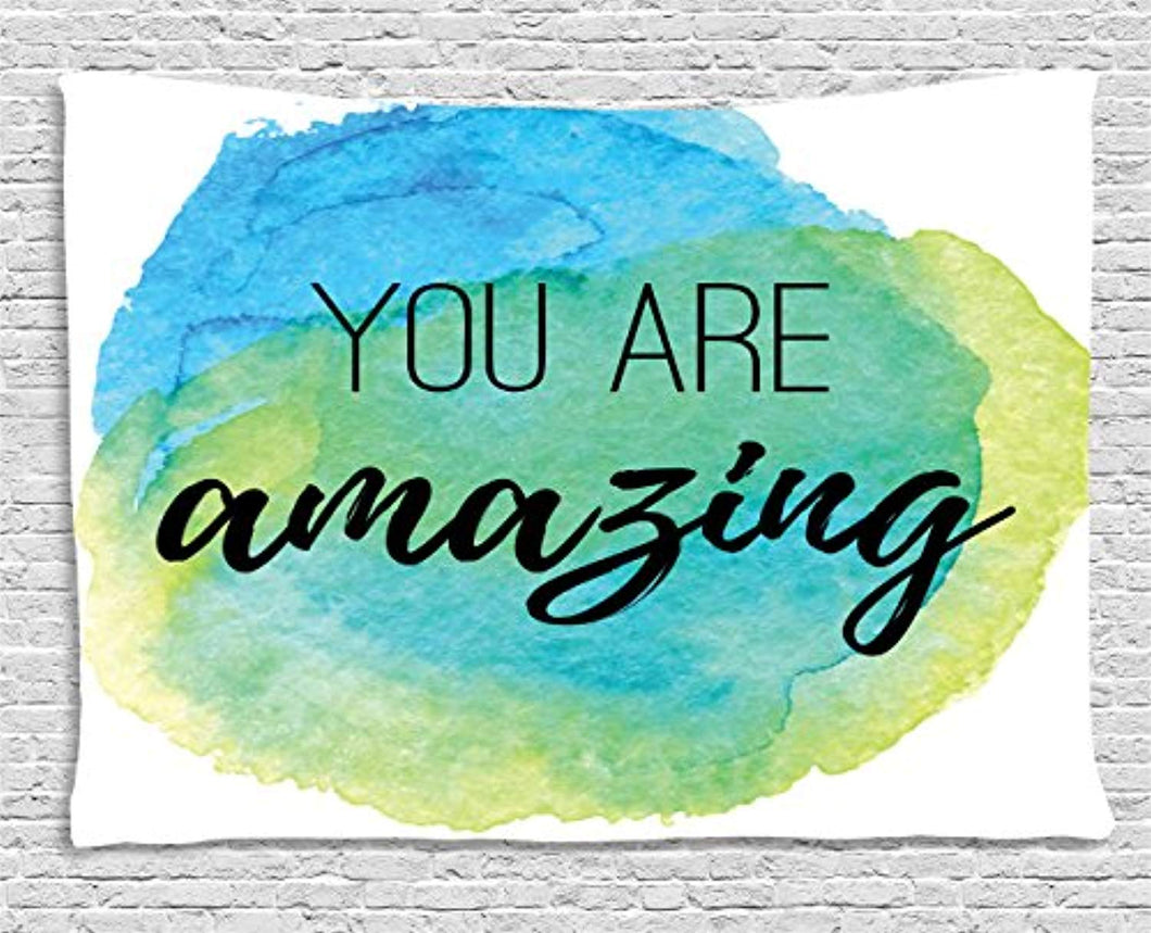 You are amazing Décor Tapestry