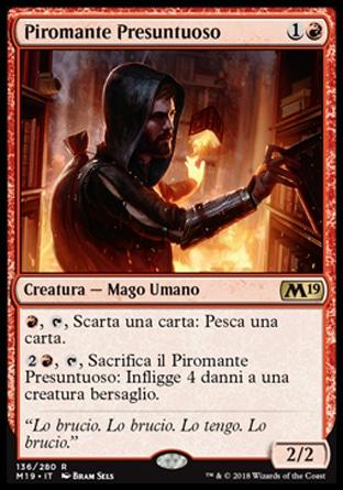 Piromante Presuntuoso  M19 136-Wizard of the Coast- nuvolosofumetti.