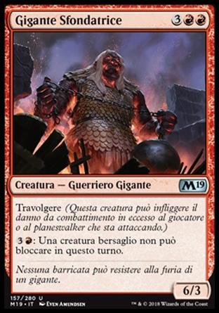 Gigante Sfondatrice  M19 157-Wizard of the Coast- nuvolosofumetti.