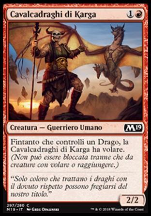 Cavalcadraghi di Karga  M19 297-Wizard of the Coast- nuvolosofumetti.