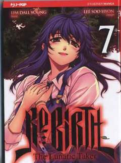 RE:BIRTH THE LUNATIC TAKER 7-Edizioni BD - JPop- nuvolosofumetti.