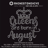 Queens are born in August Birthday rhinestone template digital download, ai, svg, eps, png, dxf - rhinestone templates