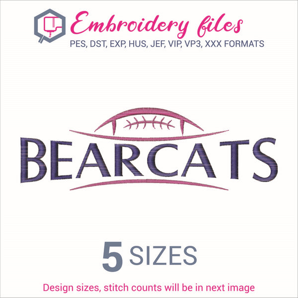 Bearcats Football Embroidery in DST, EXP, HUS, JEF, PCS, PES, SEW, VIP, VP3 & XXX - rhinestone templates