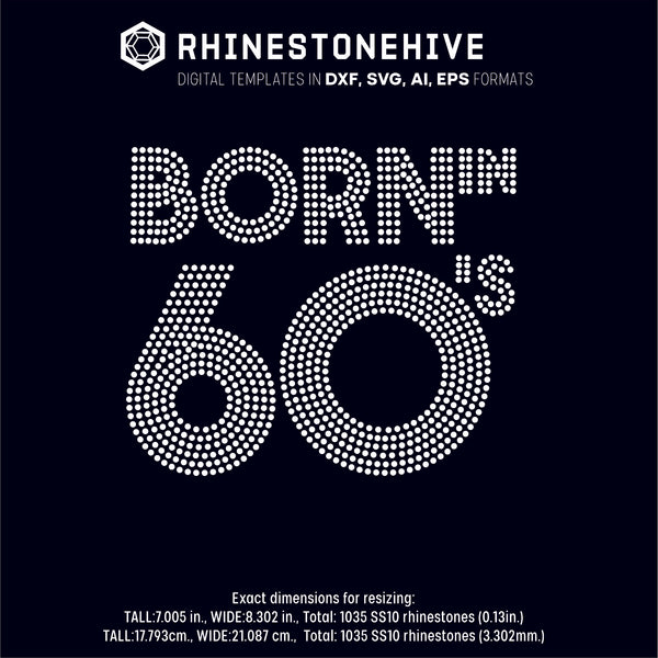 Born in 60s rhinestone template digital download, ai, svg, eps, png, dxf - rhinestone templates