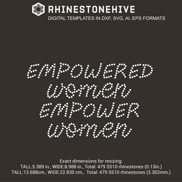Empowered women empower women rhinestone template digital download, ai, svg, eps, png, dxf - rhinestone templates