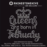Queens are born in  February Birthday rhinestone template digital download, ai, svg, eps, png, dxf - rhinestone templates