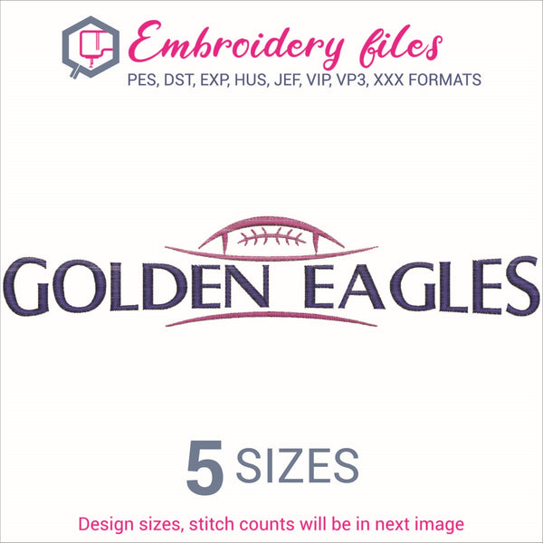 Golden Eagles Football Ball Embroidery in DST, EXP, HUS, JEF, PCS, PES, SEW, VIP, VP3 & XXX - rhinestone templates