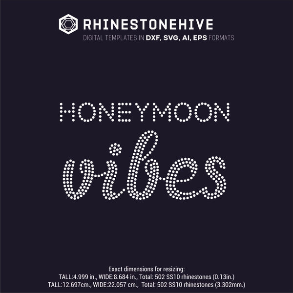 Honeymoon Vibes rhinestone template digital download, ai, svg, eps, png, dxf - rhinestone templates