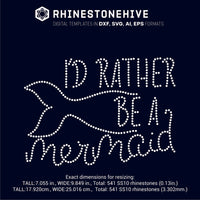 I'd rather be mermaid rhinestone template digital download, ai, svg, eps, png, dxf - rhinestone templates