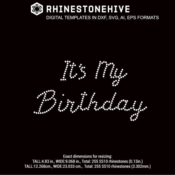 It's Birthday rhinestone template digital download, ai, svg, eps, png, dxf - rhinestone templates