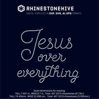 Jesus over everything rhinestone template digital download, ai, svg, eps, png, dxf - rhinestone templates