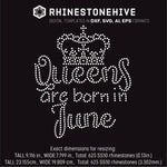 Queens are born in  June Birthday rhinestone template digital download, ai, svg, eps, png, dxf - rhinestone templates