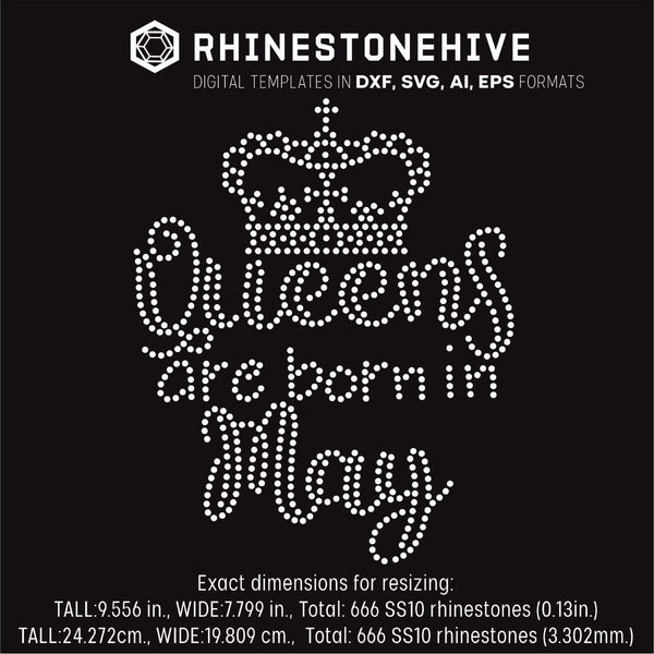 Queens are born in  May Birthday rhinestone template digital download, ai, svg, eps, png, dxf - rhinestone templates