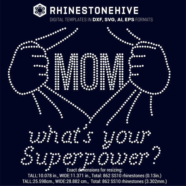 Mom what's your super power rhinestone template digital download, ai, svg, eps, png, dxf - rhinestone templates
