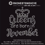 Queens are born in  November Birthday rhinestone template digital download, ai, svg, eps, png, dxf - rhinestone templates