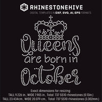 Queens are born in  October Birthday rhinestone template digital download, ai, svg, eps, png, dxf - rhinestone templates