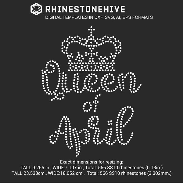 Queen of April Birthday rhinestone template digital download, ai, svg, eps, png, dxf - rhinestone templates