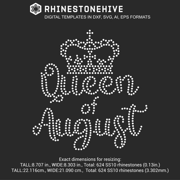 Queen of August Birthday rhinestone template digital download, ai, svg, eps, png, dxf - rhinestone templates