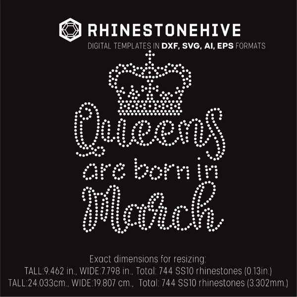 Queens are born in  March Birthday rhinestone template digital download, ai, svg, eps, png, dxf - rhinestone templates