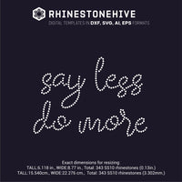 Say less do more rhinestone template digital download, ai, svg, eps, png, dxf - rhinestone templates