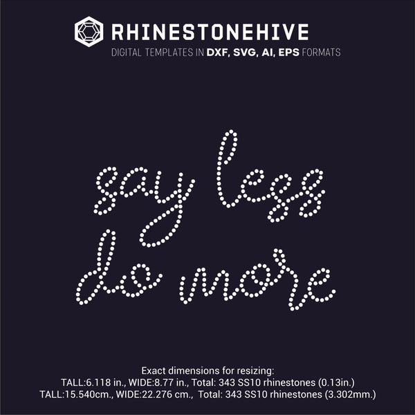 Say less do more rhinestone template digital download, ai, svg, eps, png, dxf