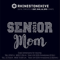 SENIOR MOM rhinestone template digital download, ai, svg, eps, png, dxf - rhinestone templates