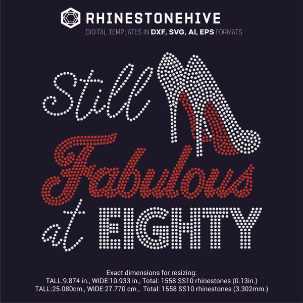 Still FABULOUS at Eighty rhinestone template digital download, ai, svg, eps, png, dxf - rhinestone templates