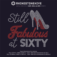 Still FABULOUS at Sixty rhinestone template digital download, ai, svg, eps, png, dxf - rhinestone templates