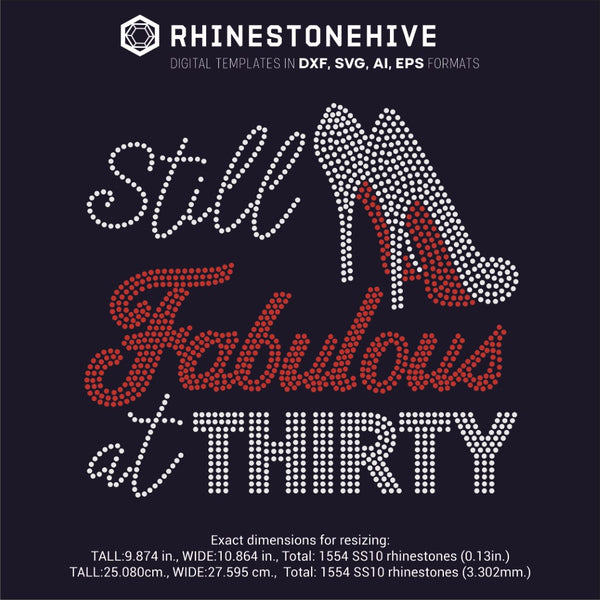 Still FABULOUS at Thirty rhinestone template digital download, ai, svg, eps, png, dxf - rhinestone templates