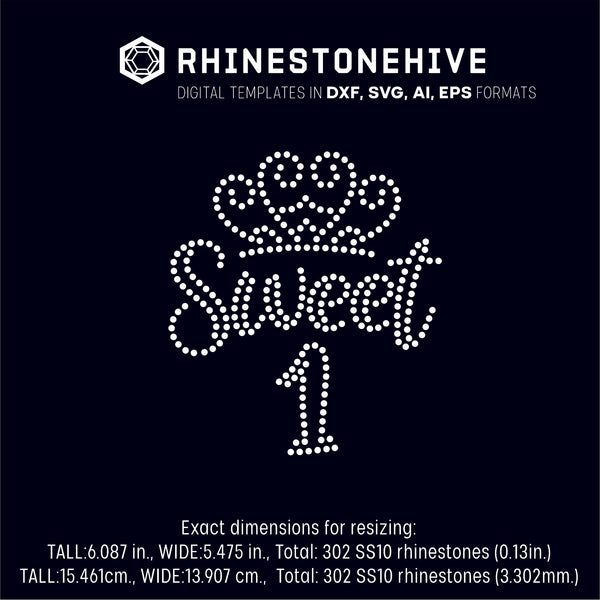 Sweet first birthday rhinestone template digital download, ai, svg, eps, png, dxf SS10