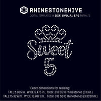 Sweet fifth birthday rhinestone template digital download, ai, svg, eps, png, dxf SS10