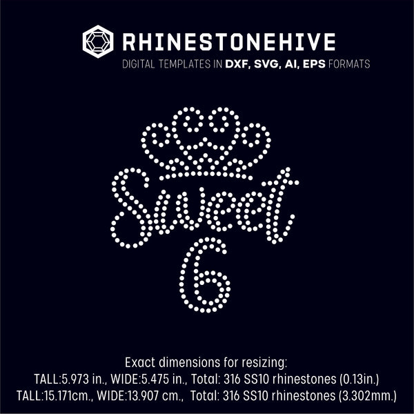 Sweet sixth birthday rhinestone template digital download, ai, svg, eps, png, dxf - rhinestone templates