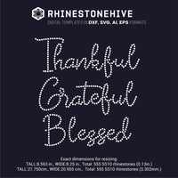 Thankful Grateful Blessed  rhinestone template digital download, ai, svg, eps, png, dxf - rhinestone templates