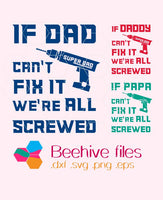 If Dad Can't Fix It We Are All Screwed in  svg, dxf, png format - rhinestone templates